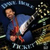 DAVE HOLE – Ticket To Chicago