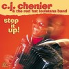 C.J. CHENIER – Step It Up!