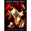 AXEL RUDI PELL – Live Over Europe