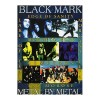 BLACK MARK – Metal by Metal