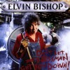 ELVIN BISHOP – Don't Let The Bossman Get You Down