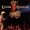 ELVIN BISHOP – Raisin' Hell